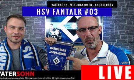 HSV News Fantalk #3 | VaterSohn