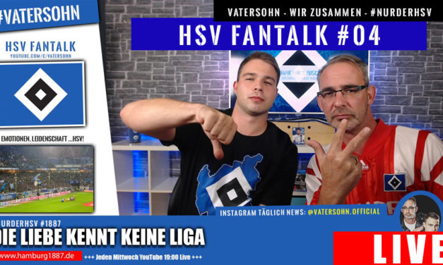 HSV News Fantalk #4   26.08.2020   VaterSohn