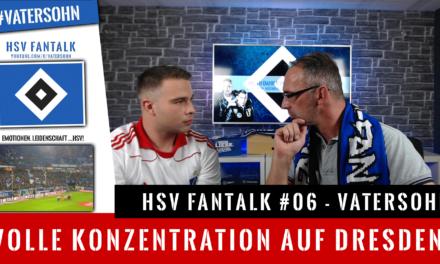 HSV Fantalk #06 |Volle Konzentration auf Dresden im DFB Pokal