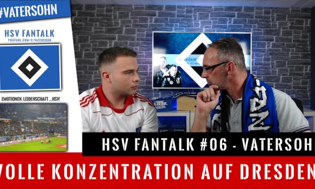 HSV Fantalk #06  Volle Konzentration auf Dresden im DFB Pokal