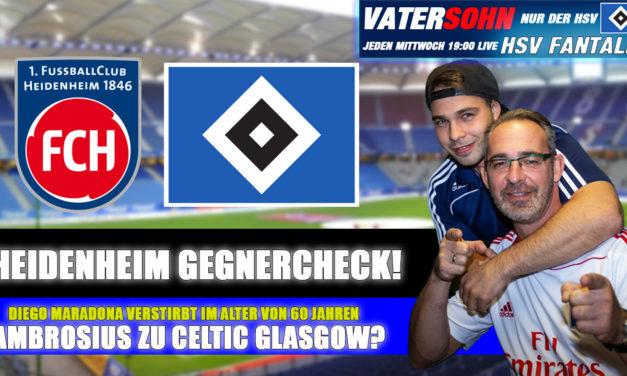 Heidenheim Gegnercheck – Diego Maradona tot   HSV Fantalk